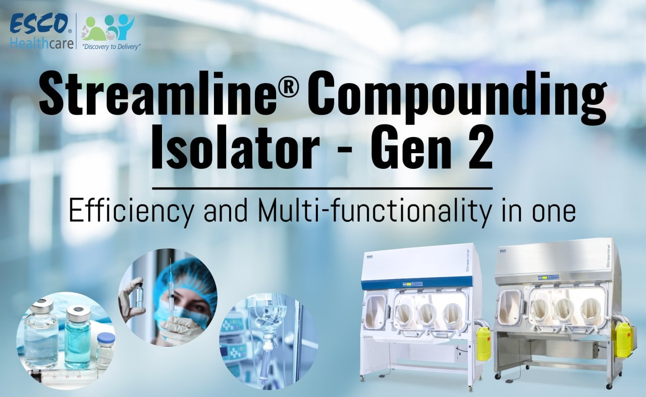 Streamline® Compounding Isolator – Gen 2: Efficiency and Multi-Functionality in One