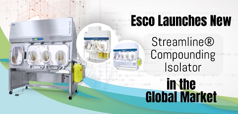 Esco launches new Streamline® Compounding Isolator in the Global Market